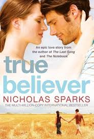 true believer by nicholas sparks book review finix post what i think about the book true believer by nicholas sparks book review