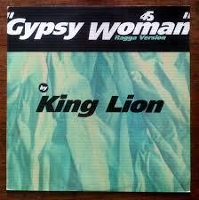 King <b>Lion</b> - <b>Gypsy</b> Woman (Ragga Version) (1991, Vinyl)   Discogs