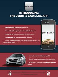 jerry s cadillac mobile app check out our mobile app