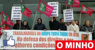 "Sindicato acusa Grupo Trofa Saúde de ""desrespeitar direitos dos trabalhadores"""