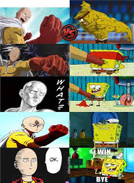 Saitama (One Punch Man) vs Spongebob Squarepants - 9GAG via Relatably.com