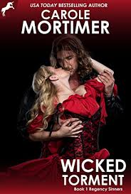 Wicked Torment (Regency Sinners 1) - Kindle edition by <b>Carole</b> ...