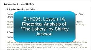 rhetorical anaylysis of the lottery rhetorical anaylysis of the lottery
