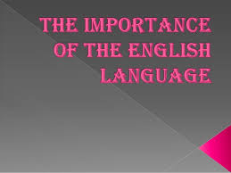 importance of english language essay  our work essays importance of englÄ°sh