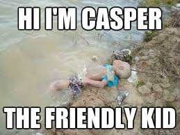Casper the friendly kid memes | quickmeme via Relatably.com
