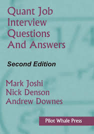 buy quant job interview questions and answers second edition buy quant job interview questions and answers second edition book online at low prices in quant job interview questions and answers second