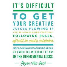 Roger von Oech Quotes. QuotesGram via Relatably.com