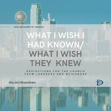 What I Wish I Had Known/What I Wish They Knew