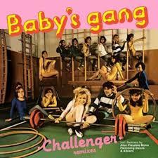"<b>Baby's Gang</b> | <b>Challenger</b> Remixes 12"" | Bordello A Parigi"