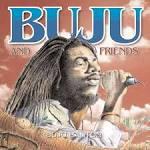 Buju and Friends