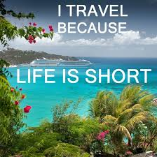 I travel because life is short. #quote   Travel Quotes ... via Relatably.com