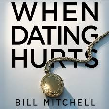 When Dating Hurts