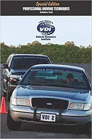 Vehicle Dynamics Professional <b>Driving</b> Techniques: <b>Special</b> Edition ...