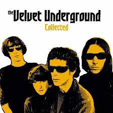 The <b>Velvet Underground</b>: <b>Collected</b>. Norman Records UK