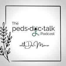 The PedsDocTalk Podcast