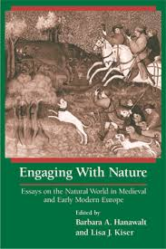 engaging with nature    books    university of notre dame pressedited by barbara a  hanawalt and lisa j  kiser  engaging   nature   essays