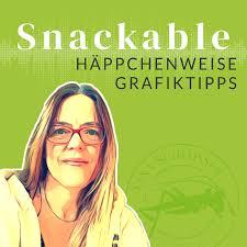 Snackable – häppchenweise Grafiktipps