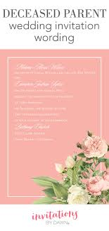 deceased parent wedding invitation wording invitations by dawn deceased parent wedding invitation wording