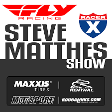 The Steve Matthes Show on RacerX