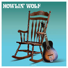 <b>Howlin</b>' <b>Wolf</b> [<b>180g</b> Vinyl LP] | Not Now Music