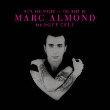 <b>Hits</b> And Pieces – The Best Of <b>Marc Almond</b> & Soft Cell