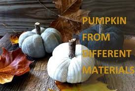 50+ <b>DIY Pumpkin</b> Decorations from Different Materials for <b>Halloween</b>