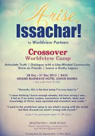 worldview partners partnering you for worldview equipping in sg arise issachar crossover 2015 flyer