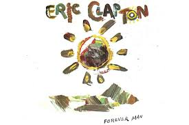 Label Pressure Helped <b>Eric Clapton</b> to Big Hit With '<b>Forever</b> Man'