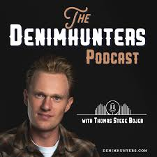 The Denimhunters Podcast