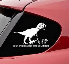 Slap-Art Your Stick Family was Delicious T-Rex - Vinyl ... - Amazon.com