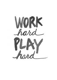 work too much but love to play to the max we are kids at heart work too much but love to play to the max we are kids at heart