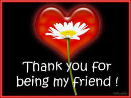 Risultati immagini per thank you for being a friend