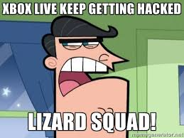 xbox live keep getting hacked lizard squad! - Dinkleberg | Meme ... via Relatably.com