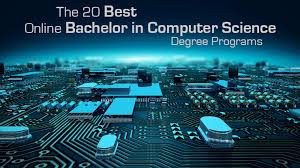 The 20 Best Online Bachelor in Computer Science Degree Programs