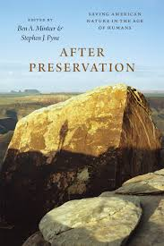 after preservation saving american nature in the age of humans edited