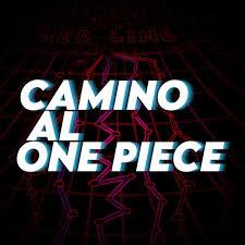 Camino al One Piece - Podcast Chile