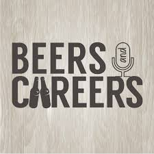 The Beers & Careers Podcast