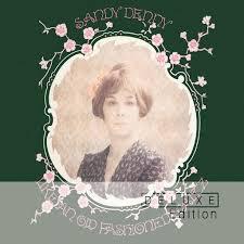 <b>Sandy Denny</b>: <b>Like</b> An Old Fashioned Waltz (Deluxe Edition) - Music ...