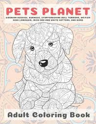 <b>Pets Planet</b> - <b>Adult</b> Coloring Book - Siberian Huskies, Burmese ...