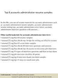 top8accountsadministratorresumesamples 150331220756 conversion gate01 thumbnail 4 jpg cb 1427857720