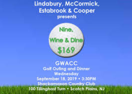 4th Annual Nine, Wine & Dine <b>GWACC</b> Golf Outing and Dinner ...