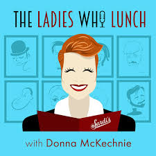 The Ladies Who Lunch with Donna McKechnie