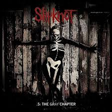 <b>Slipknot</b> - .<b>5: The</b> Gray Chapter Lyrics and Tracklist | Genius