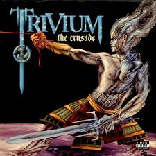 <b>Trivium</b> - The <b>Crusade</b> | Releases, Reviews, Credits | Discogs