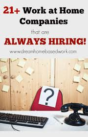 1000 ideas about jobs online online pinner says need to know which work at home jobs are hiring now here are work at home companies that are always looking for new people to work from home