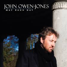 John Owen-Jones - May Each Day - Music - Sain Records - Music from ... - scd2690m