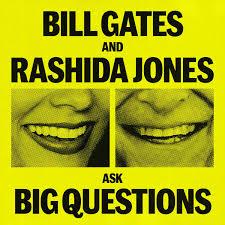 Bill Gates and Rashida Jones Ask Big Questions