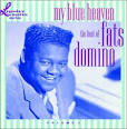 My Blue Heaven: The Best of Fats Domino album by Fats Domino