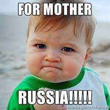 FOR MOTHER RUSSIA!!!!! - Victory Baby | Meme Generator via Relatably.com