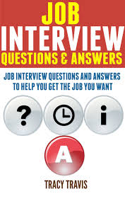 cheap answers to job applications answers to job get quotations middot job interview questions answers job interview questions and answers to help you get the